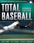 Total Baseball: The Official Encyclopedia of Major League Baseball (7th Edition)
